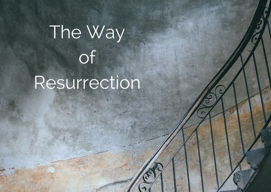 3 Years with Jesus: The Way of Resurrection